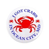 I got crabs in Ocean City 3.5&amp;quot; Button