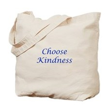 Choose Kindness Tote Bag