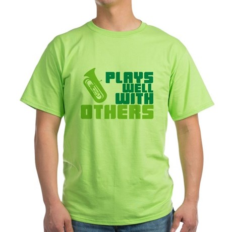 Tuba Plays Well Green T-Shirt