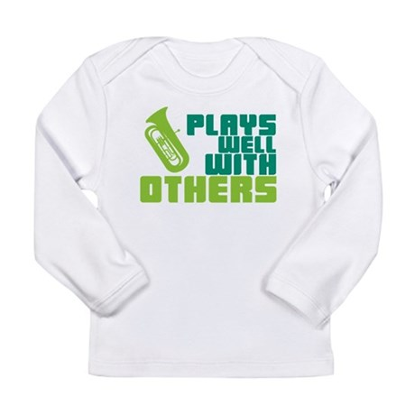 Tuba Plays Well Long Sleeve Infant T-Shirt