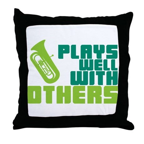 Tuba Plays Well Throw Pillow