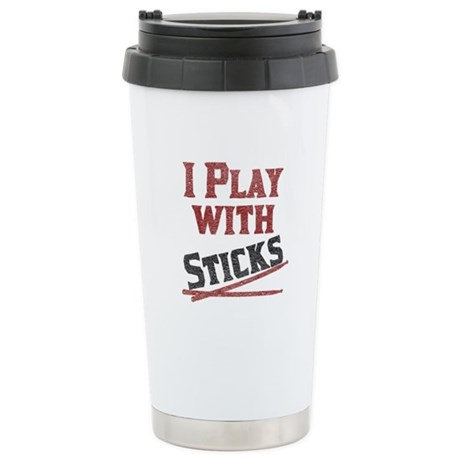 I Play With Sticks Ceramic Travel Mug