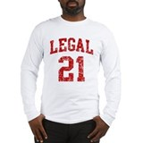 Legal 21 Birthday Long Sleeve T-Shirt