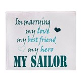 Im Marryin...My Sailor Throw Blanket