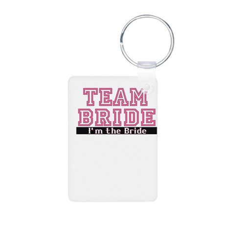 Team Bride: Im the Bride Aluminum Photo Keychain