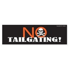 TG 25 No Tailgating Bumper Bumper Sticker