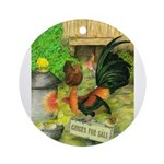 Chicks For Sale Ornament (Round)