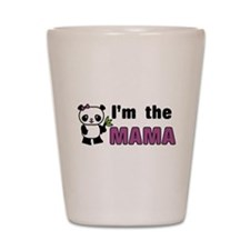 I'm the Mama Shot Glass