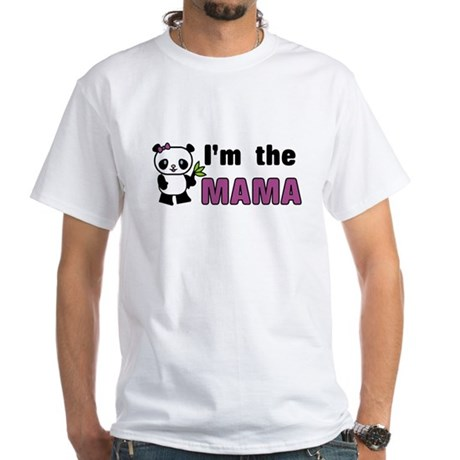 I'm the Mama White T-Shirt