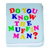 Do you now the Muffin Man? baby blanket
