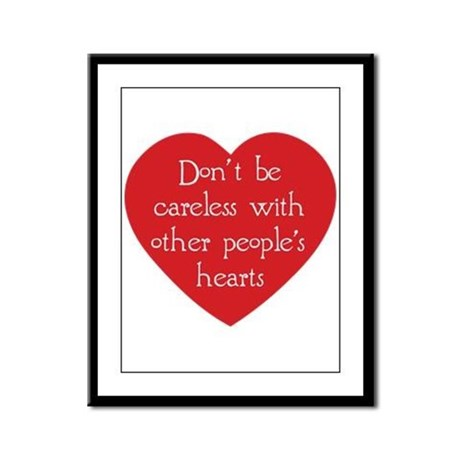 Don't be Careless Framed Panel Print