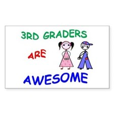 3RD GRADERS ARE AWESOME Decal