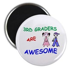 3RD GRADERS ARE AWESOME Magnet
