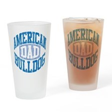 AMERICAN BULLDOG DAD Drinking Glass