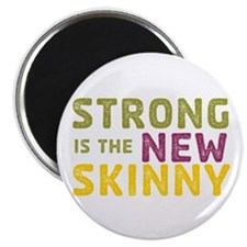 "Strong is the New Skinny 2.25"" Magnet (10 pac"