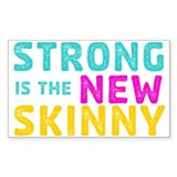 Strong is the New Skinny Decal