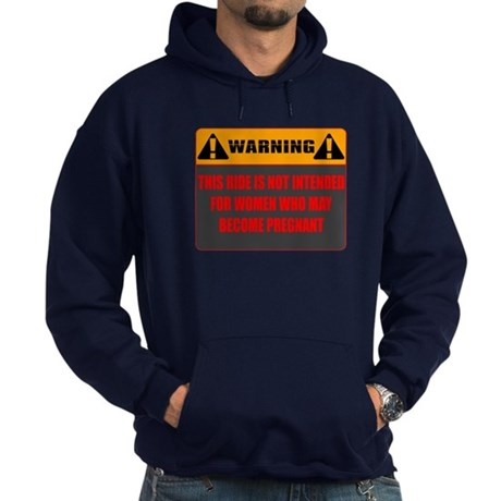 Warning: This Ride Not Intend Hoodie (dark)