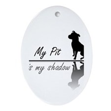 My Pit is my shadow Ornament (Oval)