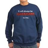 Alaskaland Forever Sweatshirt