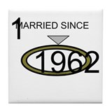 Married Since 1962 Tile Coaster