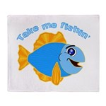Take Me Fishing Throw Blanket