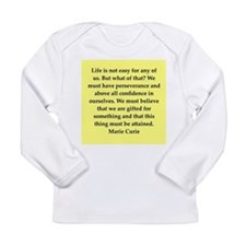 pierre and marie currie quote Long Sleeve Infant T