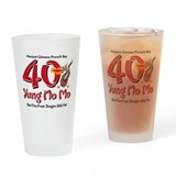 Yung No Mo 40th Birthday Drinking Glass