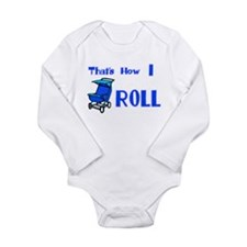 Baby Stroller That's how I ro Long Sleeve Infant B