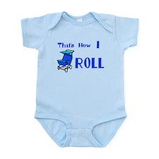 Baby Stroller That's how I ro Infant Bodysuit