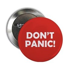 "Don't Panic! 2.25"" Button"