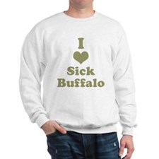 I Heart (Love) Sick Buffalo Sweatshirt