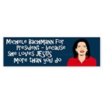 Michele Bachmann Loves Jesus bumper sticker