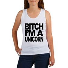 BITCH I'M A UNICORN Women's Tank