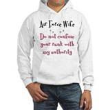 Do not confuse your rank USAF Jumper Hoody
