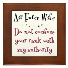 Do not confuse your rank USAF Framed Tile