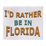 I'd Rather Be in Florida Throw Blanket