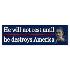America Destroyed Bumper Sticker