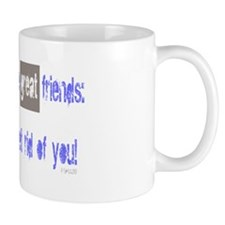 Hoarders Make Great Friends Mug