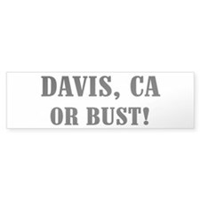 Davis or Bust! Bumper Bumper Sticker