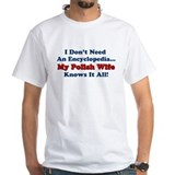 Polish Wife Knows It All Shirt