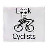 LOOK FOR CYCLISTS 2 Throw Blanket