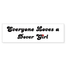 Loves Dover Girl Bumper Bumper Sticker