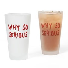 Why So Serious Drinking Glass