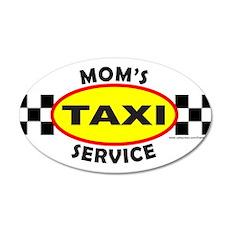 MOM'S TAXI SERVICE 22x14 Oval Wall Peel