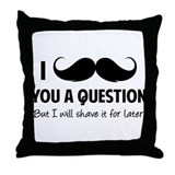 Moustache question Throw Pillow