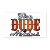 The Dude Abides Car Magnet 20 x 12