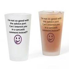 Cute Can i interest you in a sarcastic comment Drinking Glass
