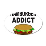 HAMBURGER ADDICT 38.5 x 24.5 Oval Wall Peel