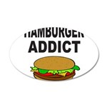 HAMBURGER ADDICT 22x14 Oval Wall Peel