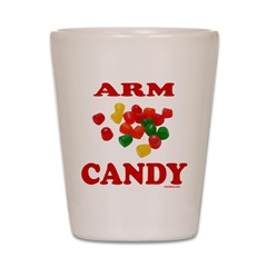 ARM CANDY Shot Glass